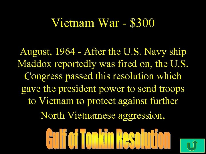 Vietnam War - $300 August, 1964 - After the U. S. Navy ship Maddox