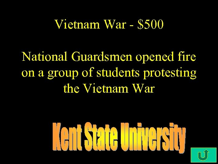 Vietnam War - $500 National Guardsmen opened fire on a group of students protesting