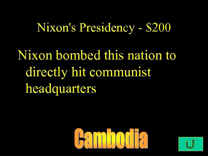 Nixon's Presidency - $200 Nixon bombed this nation to directly hit communist headquarters