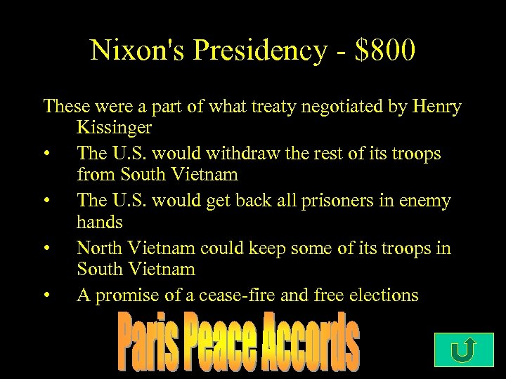 Nixon's Presidency - $800 These were a part of what treaty negotiated by Henry