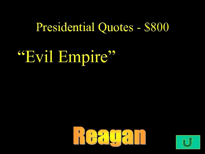 "Presidential Quotes - $800 ""Evil Empire"""