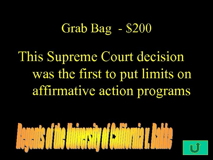 Grab Bag - $200 This Supreme Court decision was the first to put limits