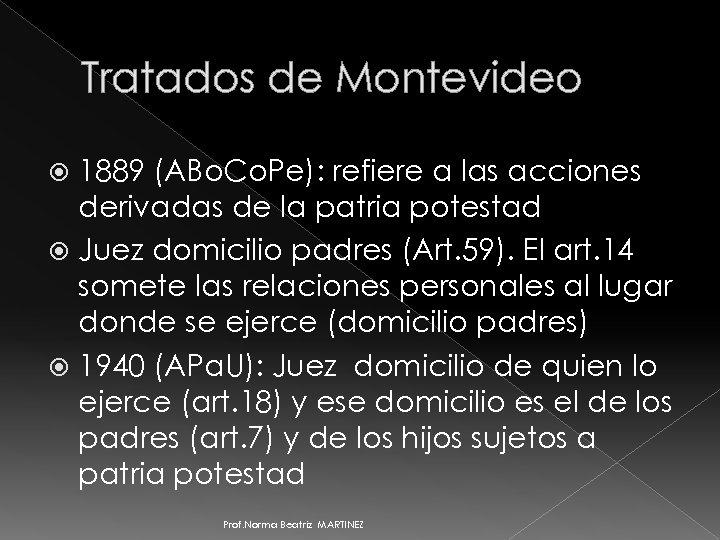 Tratados de Montevideo 1889 (ABo. Co. Pe): refiere a las acciones derivadas de la