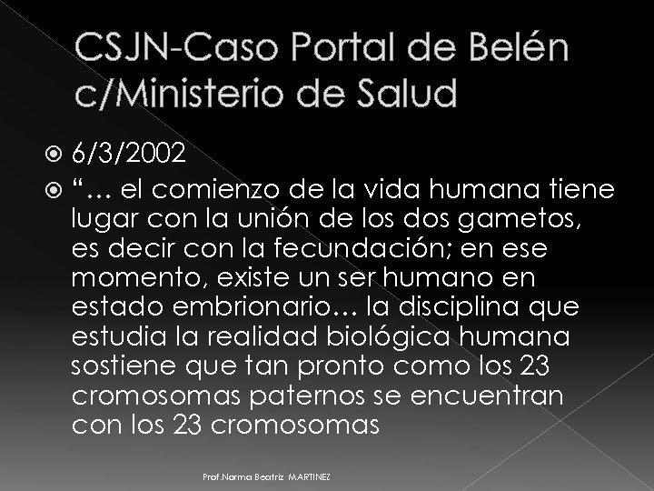 """CSJN-Caso Portal de Belén c/Ministerio de Salud 6/3/2002 """"… el comienzo de la vida"""