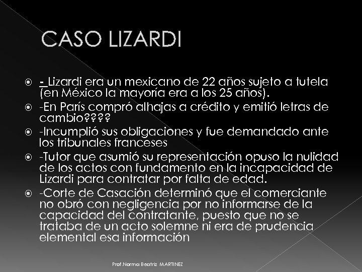 CASO LIZARDI - Lizardi era un mexicano de 22 años sujeto a tutela (en
