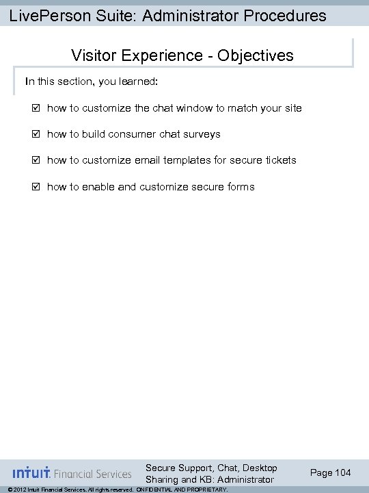 Live. Person Suite: Administrator Procedures Visitor Experience - Objectives In this section, you learned: