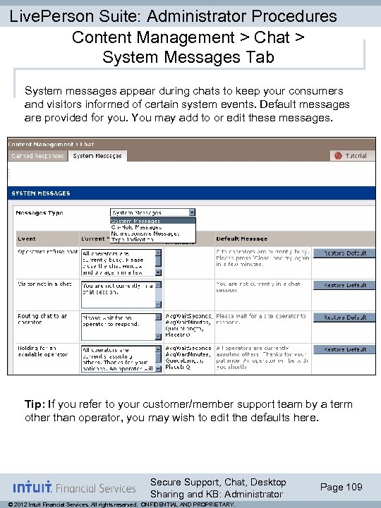 Live. Person Suite: Administrator Procedures Content Management > Chat > System Messages Tab System