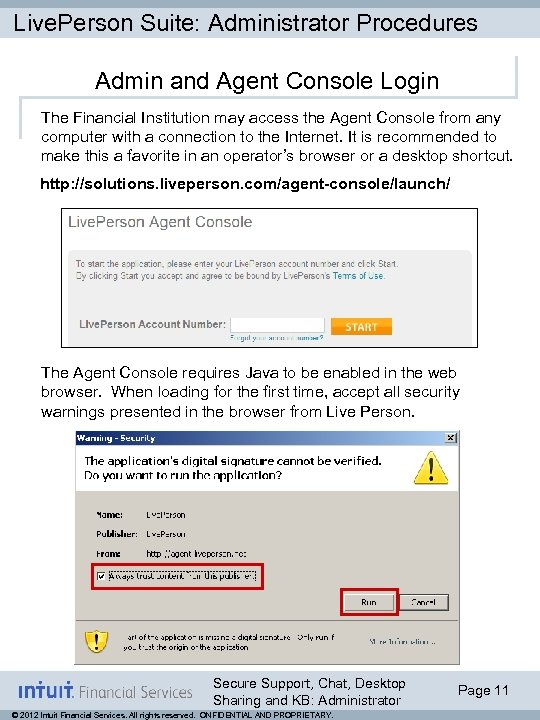 Live. Person Suite: Administrator Procedures Admin and Agent Console Login The Financial Institution may