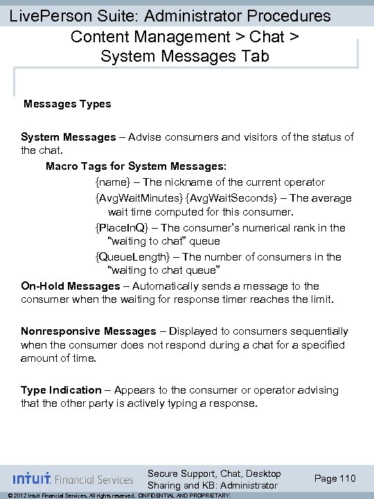 Live. Person Suite: Administrator Procedures Content Management > Chat > System Messages Tab Messages