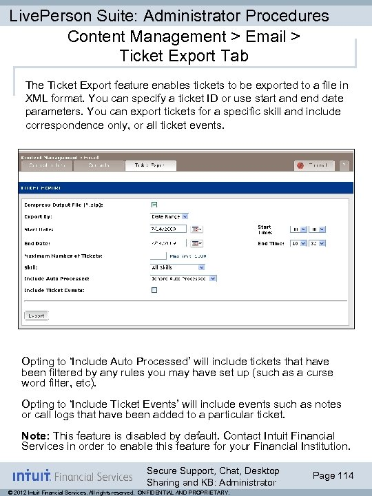 Live. Person Suite: Administrator Procedures Content Management > Email > Ticket Export Tab The