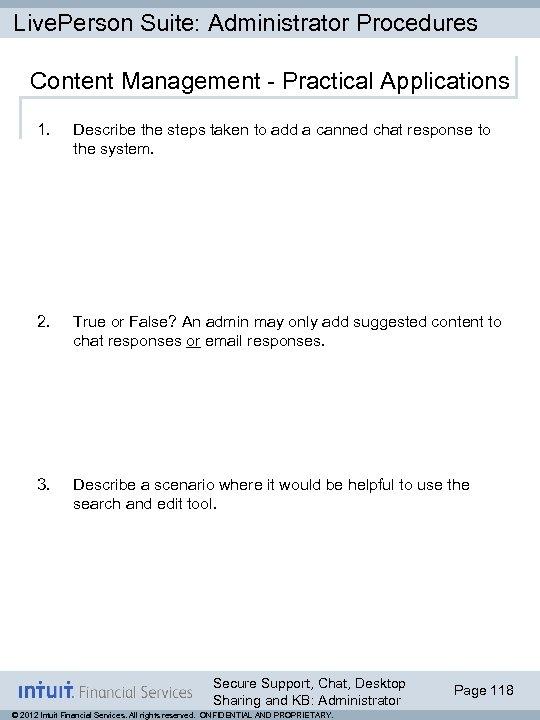 Live. Person Suite: Administrator Procedures Content Management - Practical Applications 1. Describe the steps