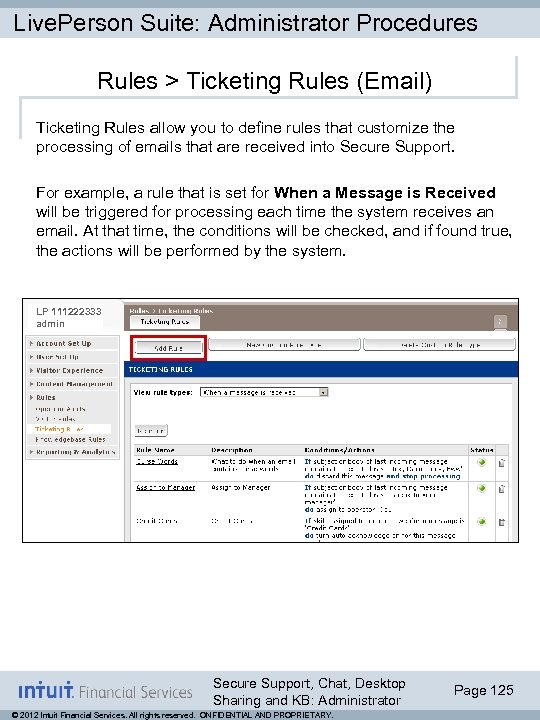 Live. Person Suite: Administrator Procedures Rules > Ticketing Rules (Email) Ticketing Rules allow you