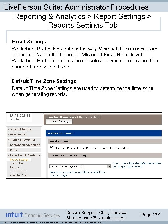 Live. Person Suite: Administrator Procedures Reporting & Analytics > Report Settings > Reports Settings