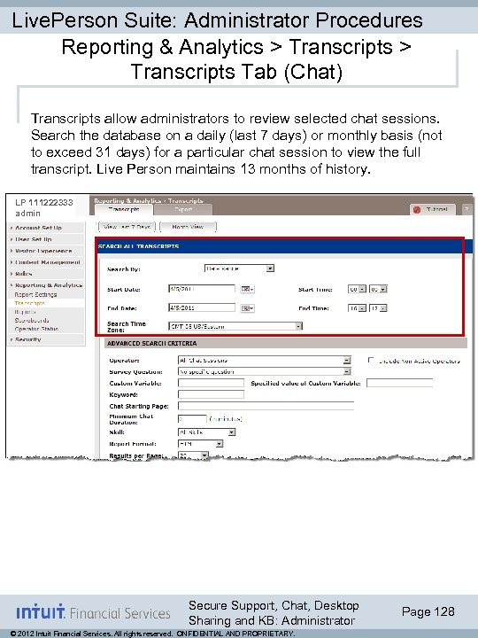 Live. Person Suite: Administrator Procedures Reporting & Analytics > Transcripts Tab (Chat) Transcripts allow