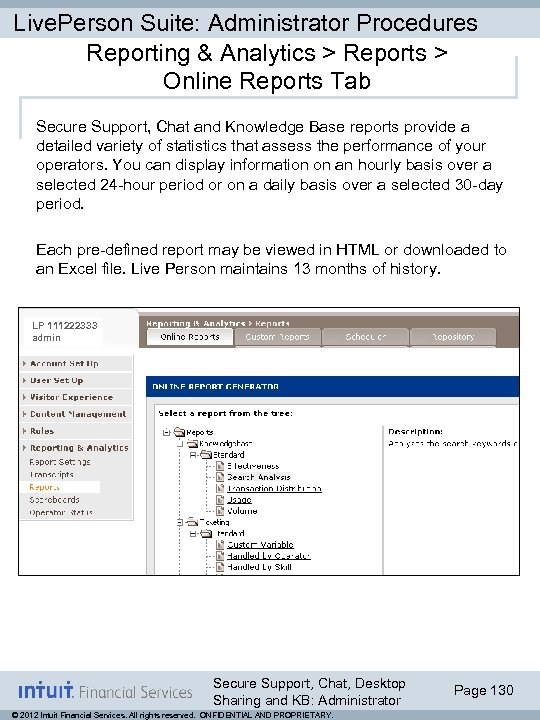 Live. Person Suite: Administrator Procedures Reporting & Analytics > Reports > Online Reports Tab