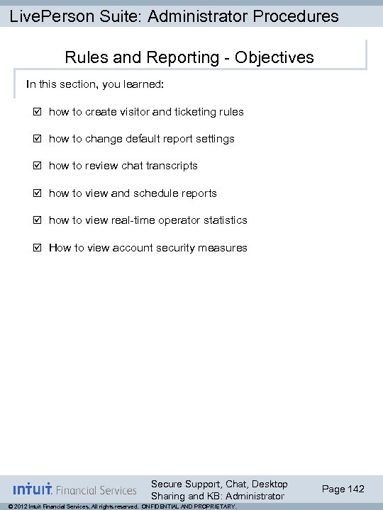 Live. Person Suite: Administrator Procedures Rules and Reporting - Objectives In this section, you