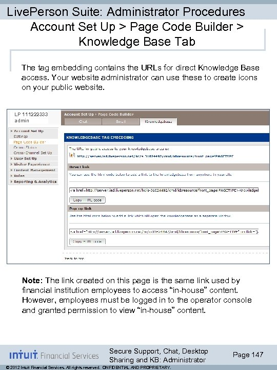Live. Person Suite: Administrator Procedures Account Set Up > Page Code Builder > Knowledge