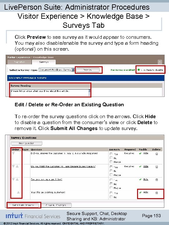 Live. Person Suite: Administrator Procedures Visitor Experience > Knowledge Base > Surveys Tab Click