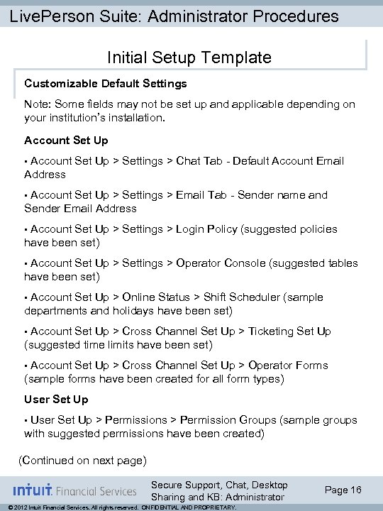 Live. Person Suite: Administrator Procedures Initial Setup Template Customizable Default Settings Note: Some fields