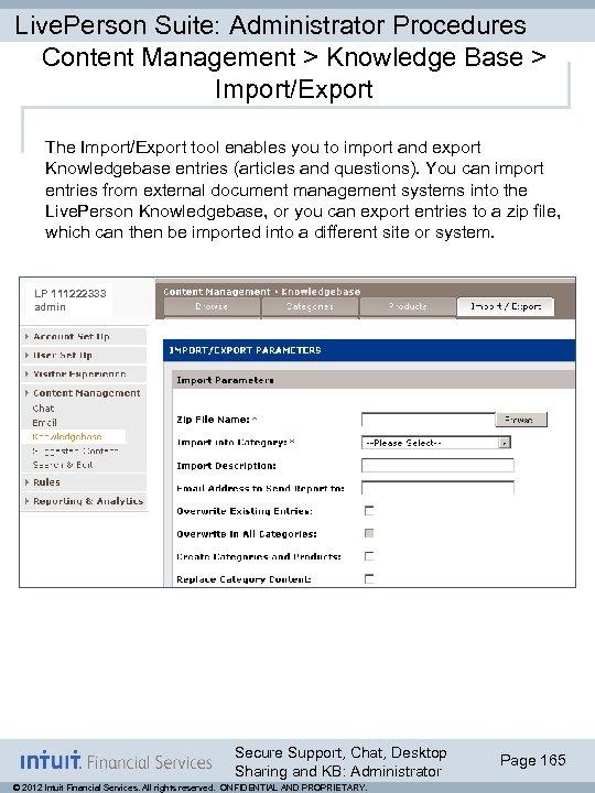 Live. Person Suite: Administrator Procedures Content Management > Knowledge Base > Import/Export The Import/Export