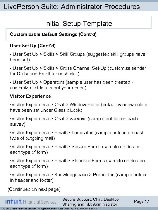 Live. Person Suite: Administrator Procedures Initial Setup Template Customizable Default Settings (Cont'd) User Set