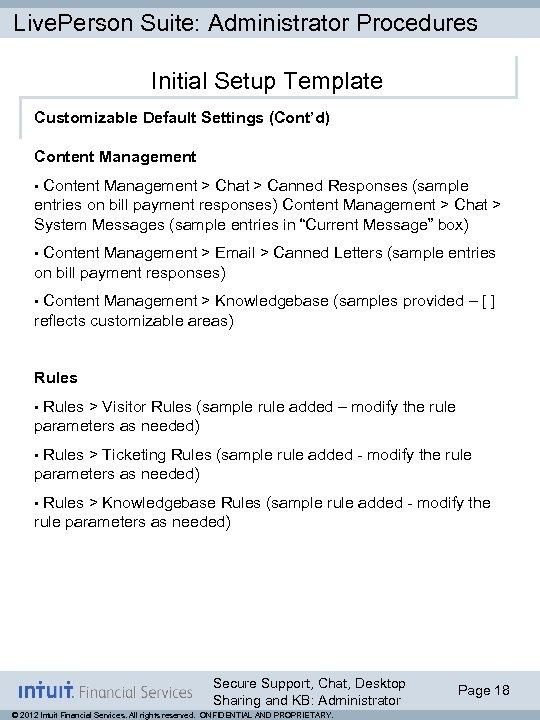 Live. Person Suite: Administrator Procedures Initial Setup Template Customizable Default Settings (Cont'd) Content Management