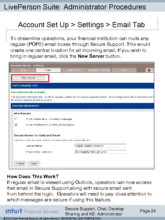 Live. Person Suite: Administrator Procedures Account Set Up > Settings > Email Tab To