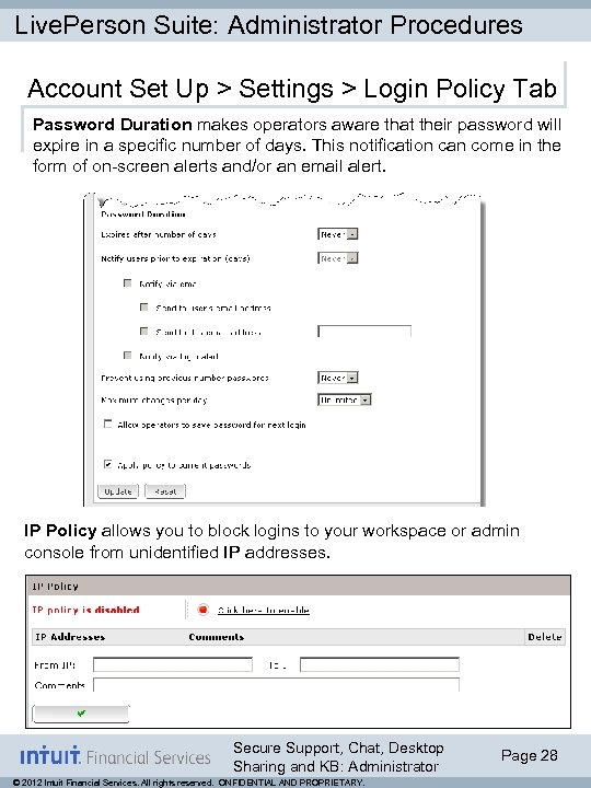 Live. Person Suite: Administrator Procedures Account Set Up > Settings > Login Policy Tab
