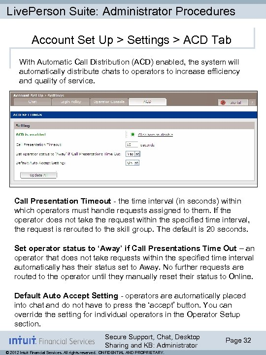 Live. Person Suite: Administrator Procedures Account Set Up > Settings > ACD Tab With