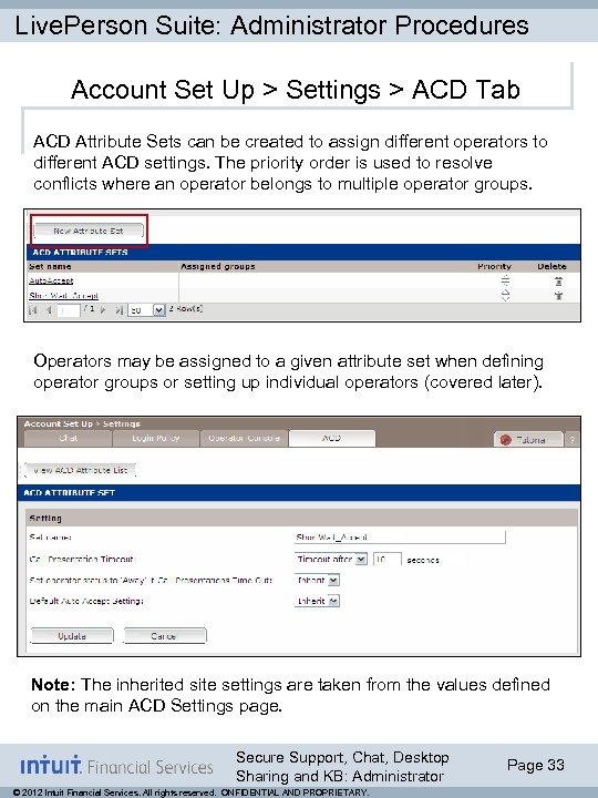 Live. Person Suite: Administrator Procedures Account Set Up > Settings > ACD Tab ACD