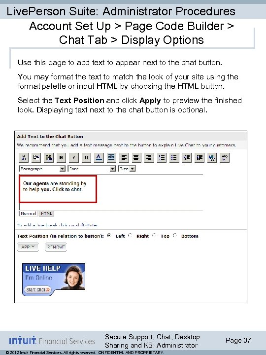 Live. Person Suite: Administrator Procedures Account Set Up > Page Code Builder > Chat