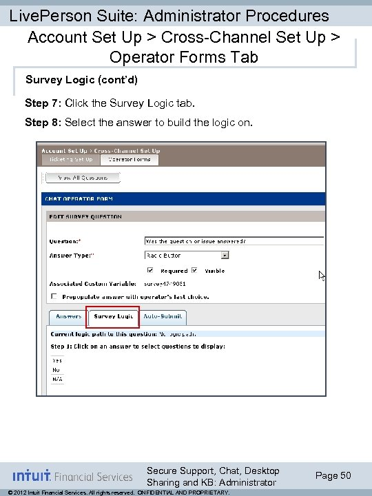 Live. Person Suite: Administrator Procedures Account Set Up > Cross-Channel Set Up > Operator