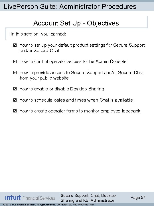 Live. Person Suite: Administrator Procedures Account Set Up - Objectives In this section, you