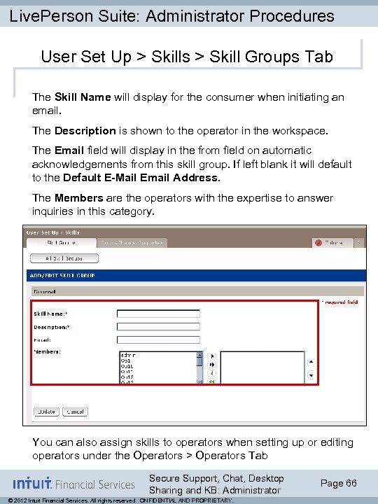 Live. Person Suite: Administrator Procedures User Set Up > Skills > Skill Groups Tab