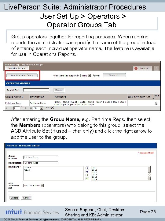 Live. Person Suite: Administrator Procedures User Set Up > Operators > Operator Groups Tab