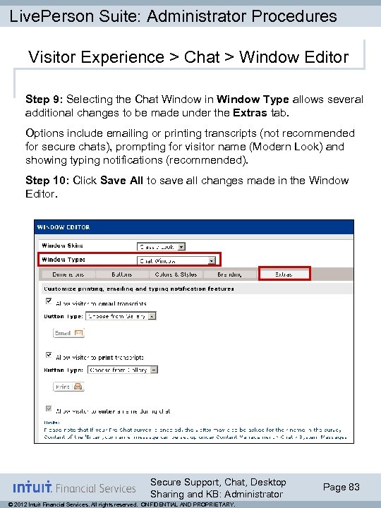 Live. Person Suite: Administrator Procedures Visitor Experience > Chat > Window Editor Step 9:
