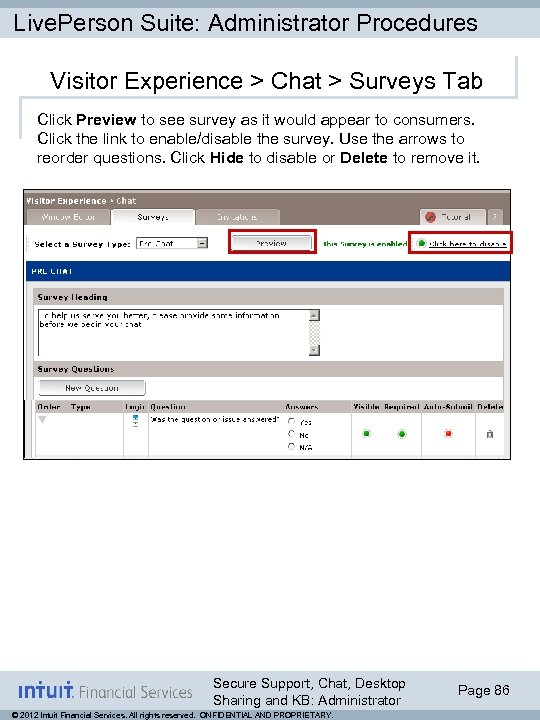 Live. Person Suite: Administrator Procedures Visitor Experience > Chat > Surveys Tab Click Preview