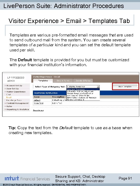 Live. Person Suite: Administrator Procedures Visitor Experience > Email > Templates Tab Templates are