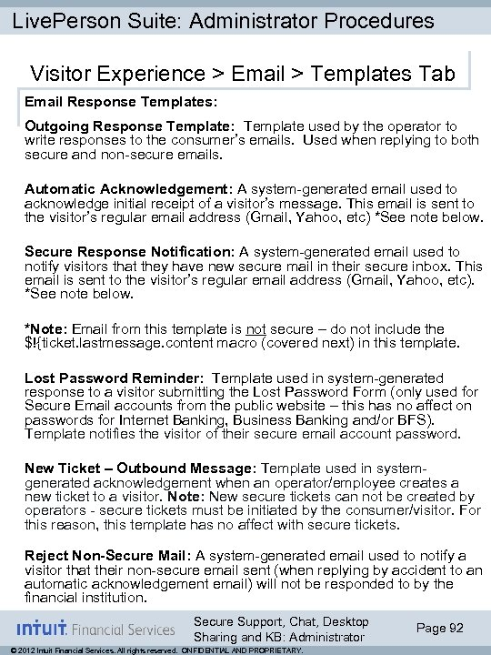 Live. Person Suite: Administrator Procedures Visitor Experience > Email > Templates Tab Email Response