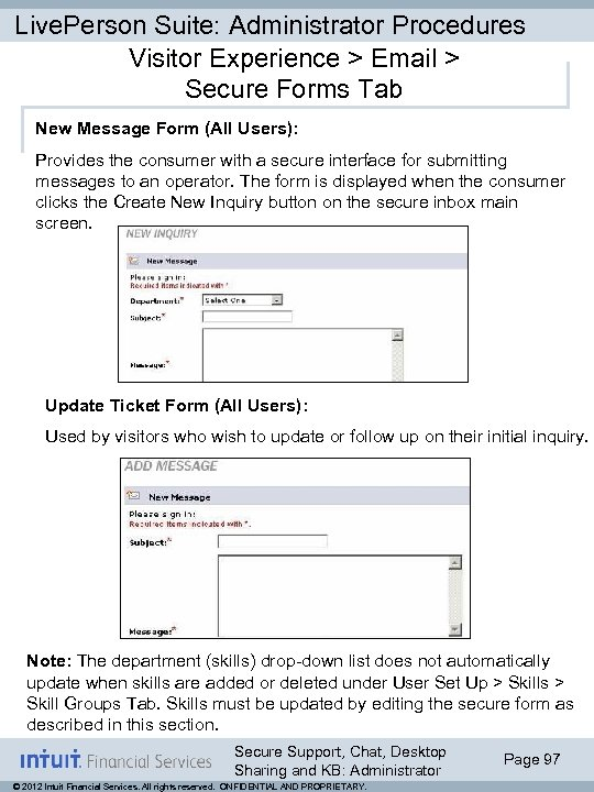 Live. Person Suite: Administrator Procedures Visitor Experience > Email > Secure Forms Tab New