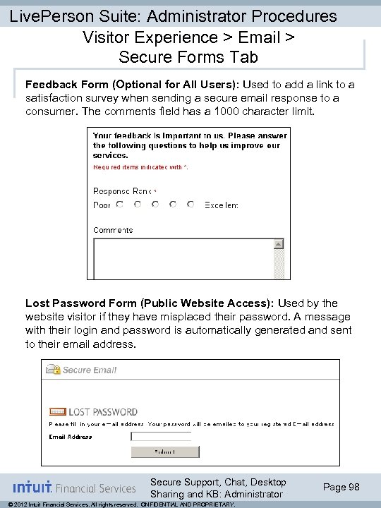 Live. Person Suite: Administrator Procedures Visitor Experience > Email > Secure Forms Tab Feedback