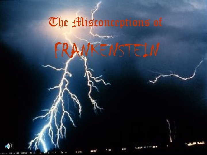 The Misconceptions of FRANKENSTEIN