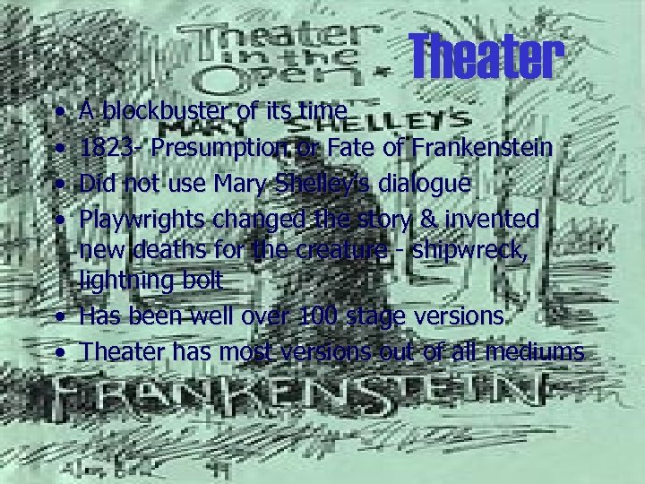 Theater • • A blockbuster of its time 1823 - Presumption or Fate of