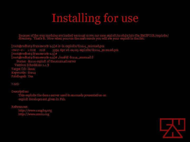 Installing for use Because of the way modules are loaded we must move our