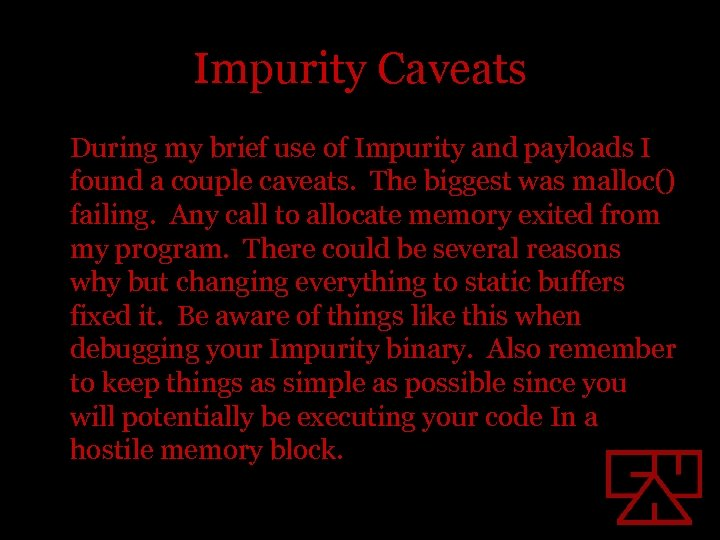 Impurity Caveats During my brief use of Impurity and payloads I found a couple
