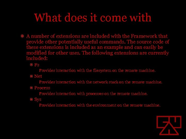 What does it come with A number of extensions are included with the Framework