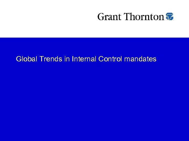 Global Trends in Internal Control mandates