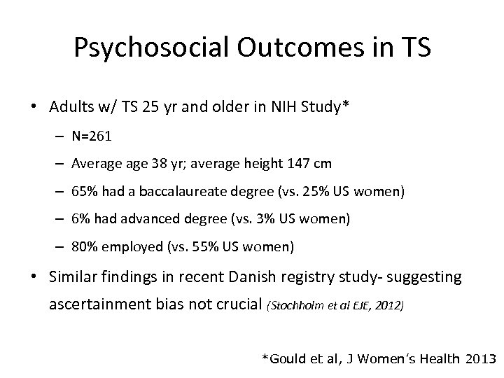 Psychosocial Outcomes in TS • Adults w/ TS 25 yr and older in NIH