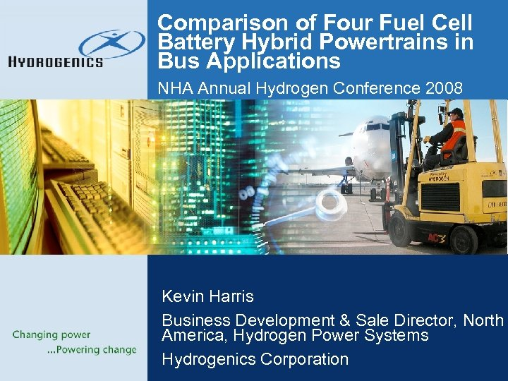 Comparison of Four Fuel Cell Battery Hybrid Powertrains in Bus Applications NHA Annual Hydrogen