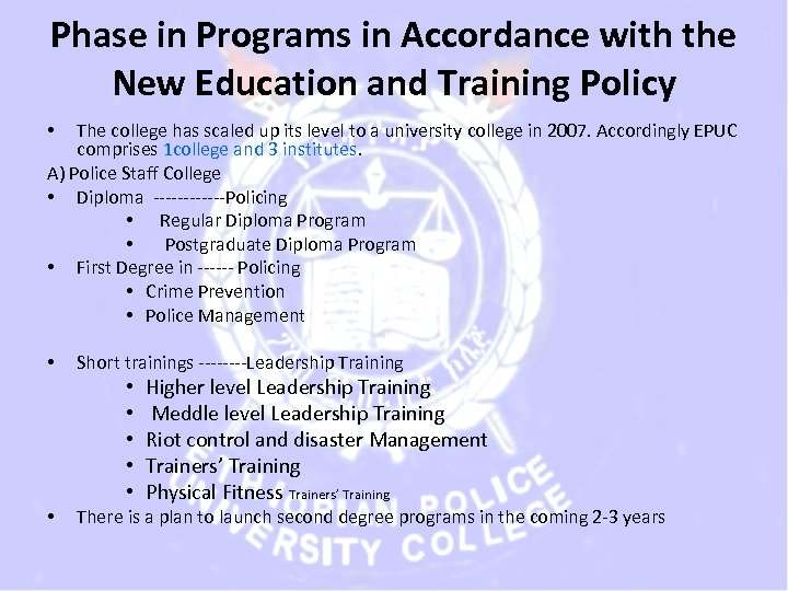 Phase in Programs in Accordance with the New Education and Training Policy The college